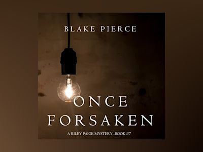 Audio book Once Forsaken - Blake Pierce