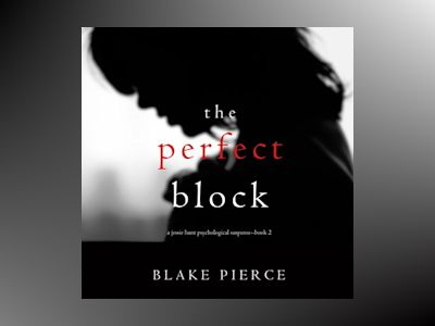 Audio book The Perfect Block - Blake Pierce