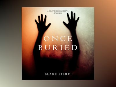 Audio book Once Buried - Blake Pierce