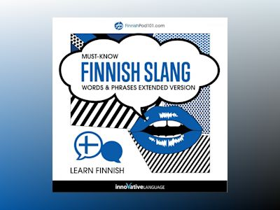 Learn Finnish: Must-Know Finnish Slang Words & Phrases (Extended Version)
