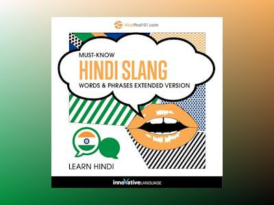 Learn Hindi: Must-Know Hindi Slang Words & Phrases (Extended Version)