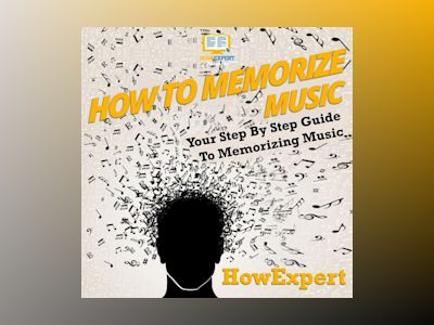How To Memorize Music: Your Step By Step Guide To Memorizing Music