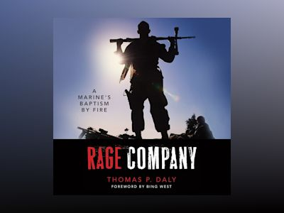 Audio book Rage Company - A Marine's Baptism By Fire (Unabridged)