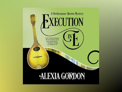 Audio book Execution in E - A Gethsemane Brown Mystery, Book 5 (Unabridged)