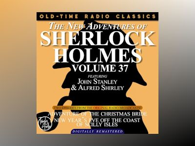 NEW ADVENTURES OF SHERLOCK HOLMES, VOLUME 37, THE: EPISODE 1: THE ADVENTURE OF THE CHRISTMAS BRIDE EPISODE 2: NEW YEAR'S EVE OFF THE COAST OF THE SCILLY ISLES