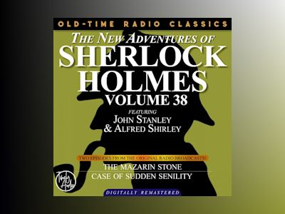 NEW ADVENTURES OF SHERLOCK HOLMES, VOLUME 38, THE: EPISODE 1: THE MAZARIN STONE EPISODE 2: THE CASE OF THE SUDDEN SENILITY