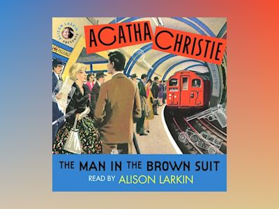 Audio book The Man in the Brown Suit - Agatha Christie