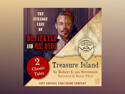 Audio book Treasure Island AND The Strange Case of Dr. Jekyll and Mr. Hyde - Two Classic Tales! - Robert Louis Stevenson
