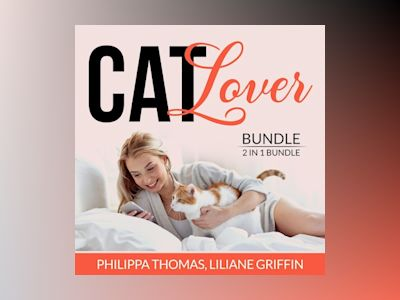 Cat Lover Bundle: 2 in 1 Bundle, Think Like a Cat and Catify to Satisfy