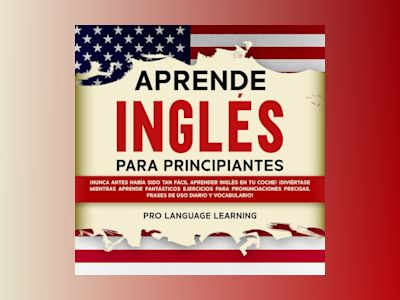 Audio libro Aprende Inglés Para Principiantes - Pro Language Learning