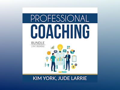 Audio book Professional Coaching Bundle: 2 in 1 Bundle, Successful Coaching and Coaching Business - and Jude Larrie