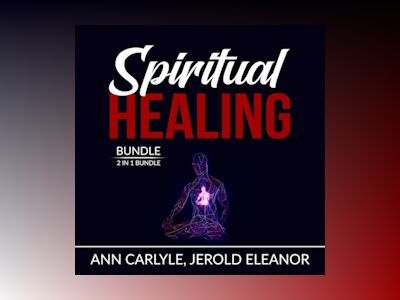 Audio book Spiritual Healing Bundle: 2 in 1 Bundle, Sacred Contracts and Secrets of Divine Love - Ann Carlyle