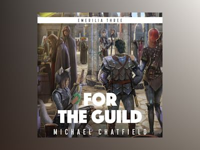 Audio book For The Guild - Michael Chatfield