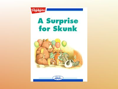 A Surprise for Skunk