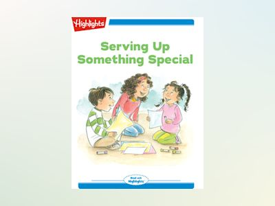 Ebook Serving Up Something Special - Lissa Rovetch