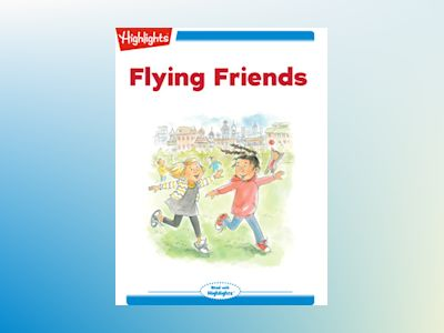 Ebook Flying Friends - Lissa Rovetch