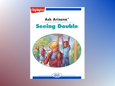 Ebook Ask Arizona: Seeing Double - Lissa Rovetch