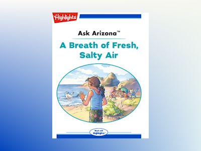 Ebook Ask Arizona: A Breath of Fresh, Salty Air de Lissa Rovetch
