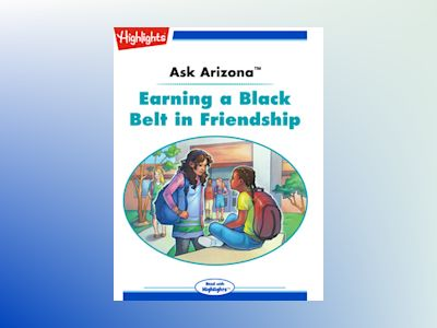 Ebook Ask Arizona: Earning a Black Belt in Friendship - Lissa Rovetch
