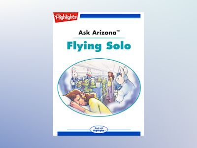 Ebook Ask Arizona: Flying Solo de Lissa Rovetch