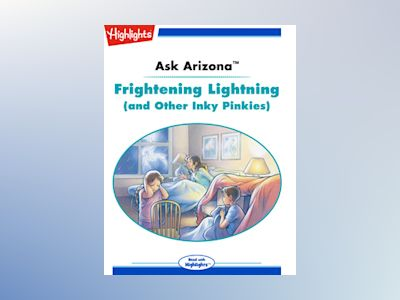 Ebook Ask Arizona: Frightening Lightning (and Other Inky Pinkies) - Lissa Rovetch