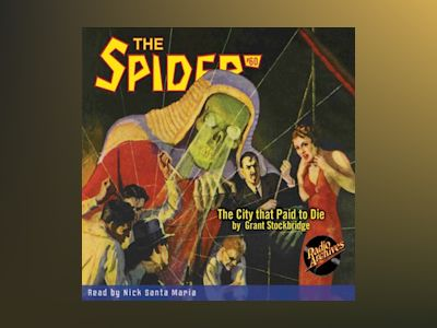 Audio book The Spider #60 The City that Paid to Die - Grant Stockbridge