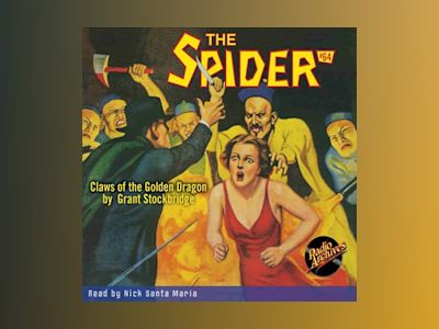 Audio book The Spider #64 Claws of the Golden Dragon - Grant Stockbridge