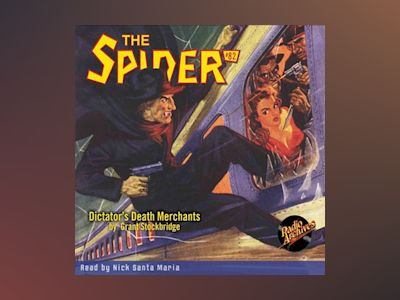 Audio book The Spider #82 Dictator's Death Merchants - Grant Stockbridge