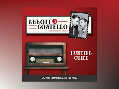 Abbott and Costello: Hunting Guide
