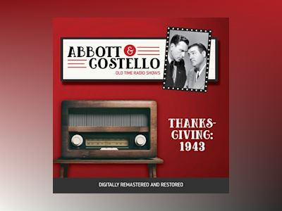 Abbott and Costello: Thanksgiving 1943