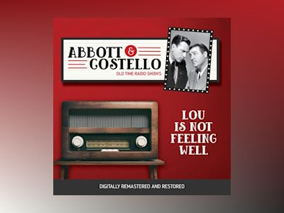 Abbott and Costello: Lou Is Not Feeling Well