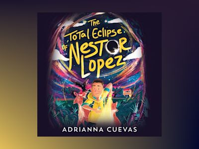 Audio book The Total Eclipse of Nestor Lopez (Unabridged)