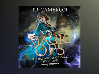 Audio book Magic Ops - Michael Anderle