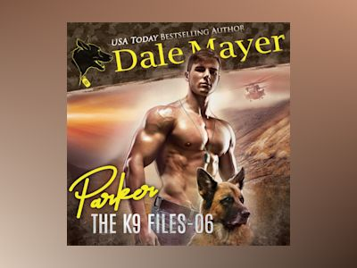 Áudio-livro Parker: Book 6 of The K9 Files - Dale Mayer