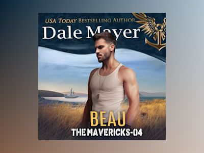 Áudio-livro Beau: Book 4: The Mavericks - Dale Mayer