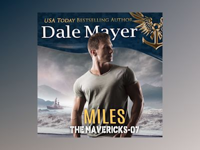 Áudio-livro Miles: Book 7: The Mavericks - Dale Mayer