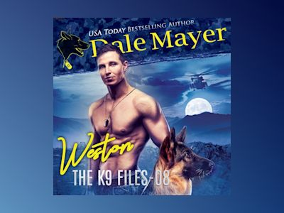Áudio-livro Weston: Book 8 of The K9 Files - Dale Mayer