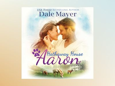 Audio book Aaron: A Hathaway House Heartwarming Romance - Dale Mayer