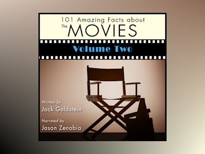 101 Amazing Facts about the Movies - Volume 2