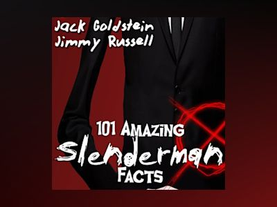 Audio book 101 Amazing Slenderman Facts - Jimmy Russell
