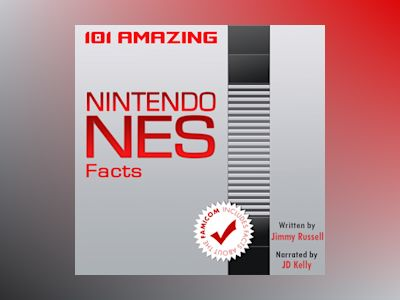Audio book 101 Amazing Nintendo NES Facts - Jimmy Russell