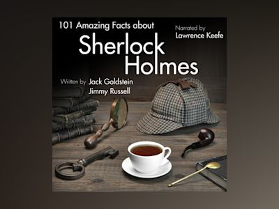 Audio book 101 Amazing Facts about Sherlock Holmes - Jimmy Russell