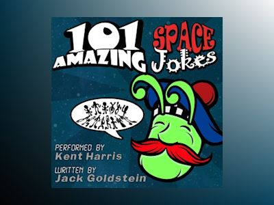 Audio book 101 Amazing Space Jokes - Jimmy Russell