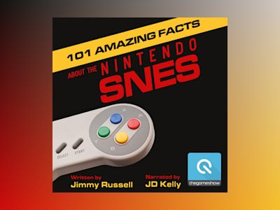 Audio book 101 Amazing Facts about the Nintendo SNES - Jimmy Russell