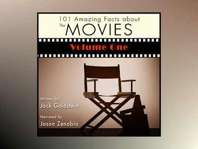 101 Amazing Facts about the Movies - Volume 1