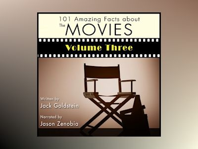 101 Amazing Facts about the Movies - Volume 3