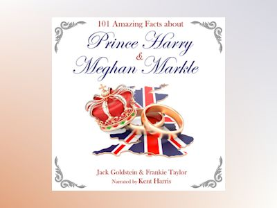 Ebook 101 Amazing Facts about Prince Harry and Meghan Markle - Frankie Taylor