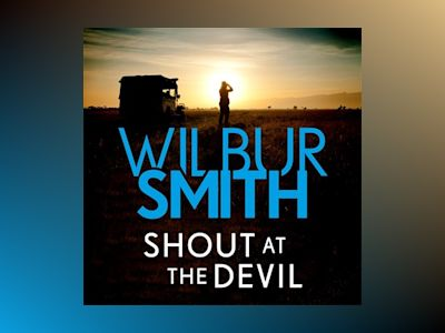 Ebook Shout at the Devil - Wilbur Smith