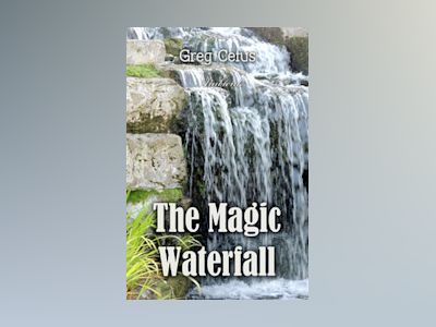 The Magic Waterfall: Ambient Sound for Mindfulness and Focus
