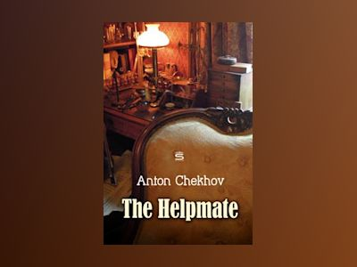 Audio book The Helpmate - Anton Chekhov